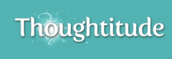 Thoughtitude