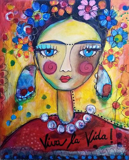 "Frida ""Viva la vida""   Mixed-Media auf Leinwand   100 x 80 cm"