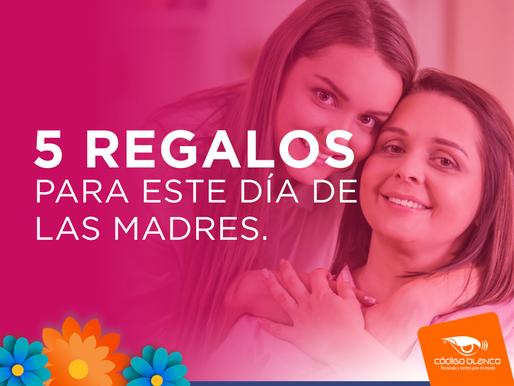 Los 5 mejores regalos para el día de las madres
