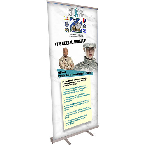 Its Sexual Assault Military Retractable Banner