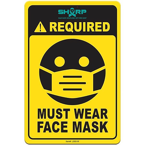 LM860  MUST WEAR FACE MASK sign