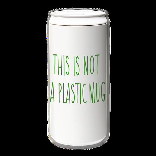 EcoCanPlus330ml_This is not plastic mug_green