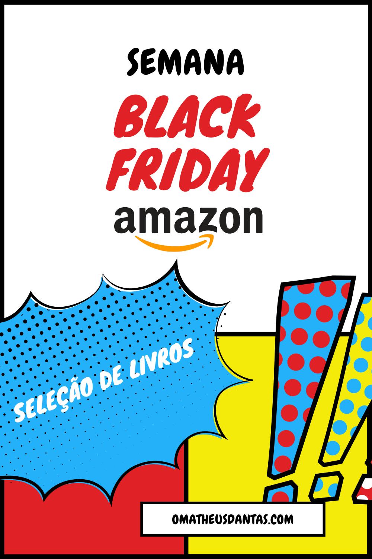 Semana Black Friday da Amazon Livros