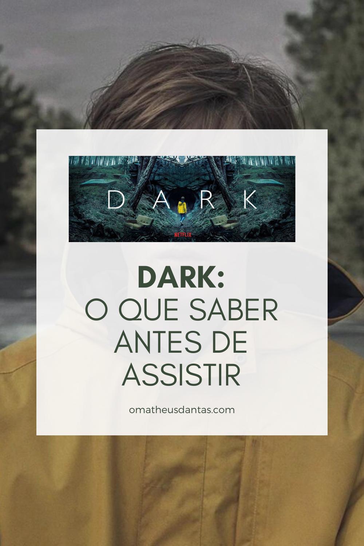 Dark Netflix O que saber antes de assistir