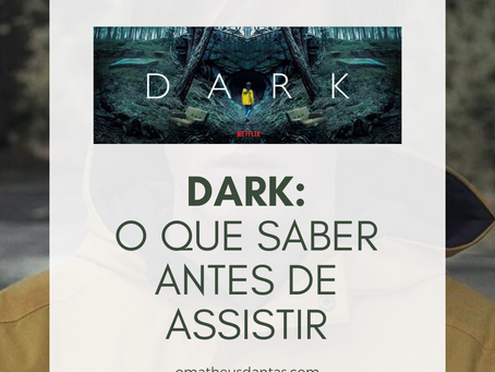 DARK | O QUE SABER ANTES DE ASSISTIR