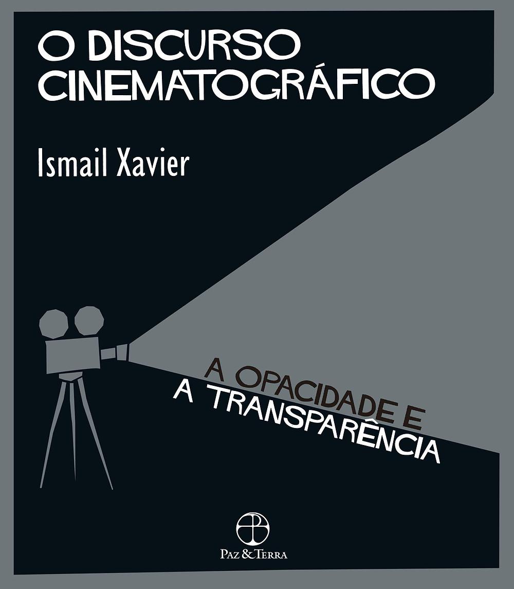 Livro O discurso cinematográfico Ismail Xavier