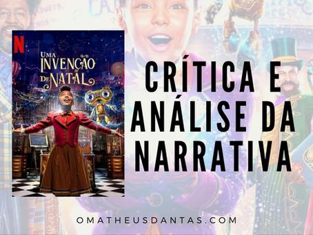 A INVENÇÃO DE NATAL | CRÍTICA E ANÁLISE DA NARRATIVA