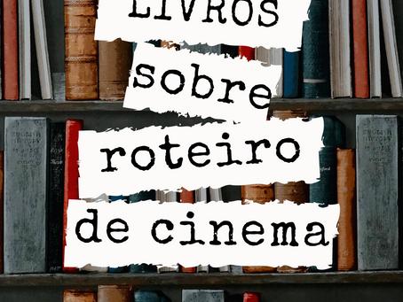 5 LIVROS SOBRE ROTEIRO DE CINEMA