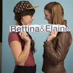 BE: Bettina & Elaine