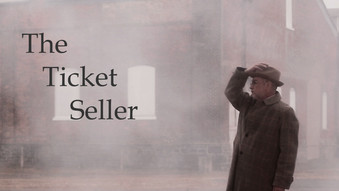 The Ticket Seller - Writer/Director/Producer