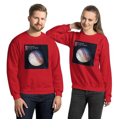Nothing Happens Sweatshirt