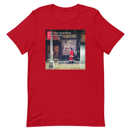 Every Great Dream T-Shirt