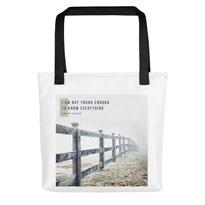 I Am Not Young Enough Tote Bag