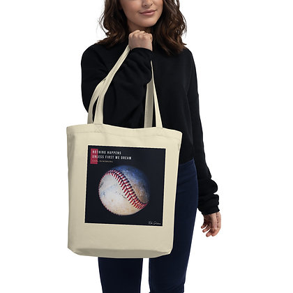 Nothing Happens Eco Tote Bag