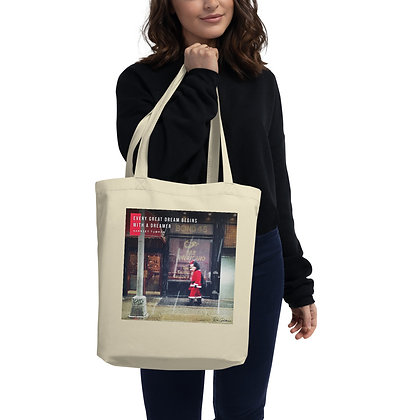 Every Great Dream Eco Tote Bag