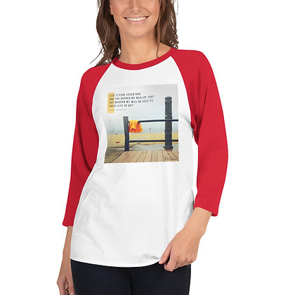 Life is Pure Adventure 3/4 Sleeve Shirt