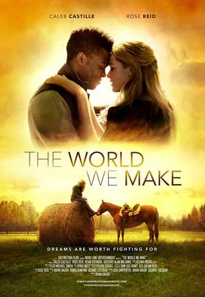 The World We Make