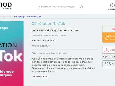 Génération TikTok : Un Nouvel Eldorado pour les Marques est en réimpression 3jours après sa parution