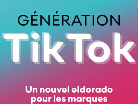 Génération TikTok : Un Nouvel Eldorado pour les Marques aux ed. Dunod