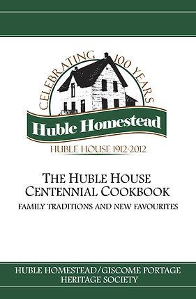 Huble House Centennial Cookbook
