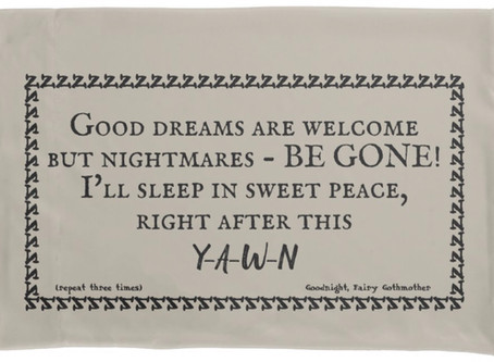 Banish Bad Dreams Pillowcase
