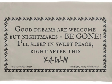 Banish Bad Dreams Pillowcase