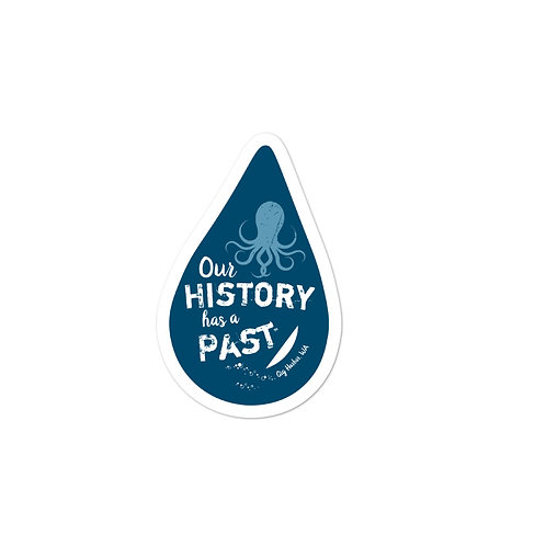 Our History has a Past - KRAKEN, Gig Harbor Bubble-free stickers