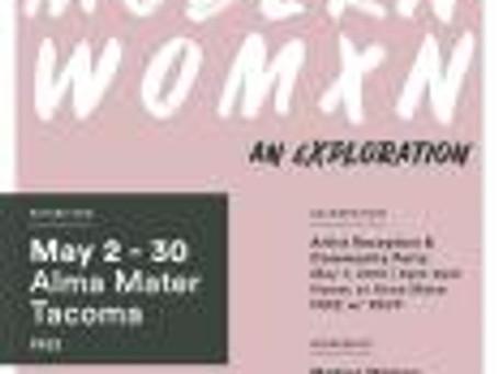 Modern Womxn Show, Tacoma, WA