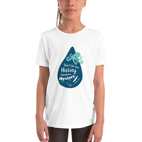 Don't Let Our History Become a Mystery - Gig Harbor Youth Short Sleeve T-Shirt