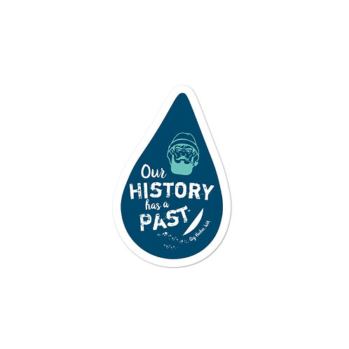 Our History Has A Past - FISHERMAN, Gig Harbor stickers