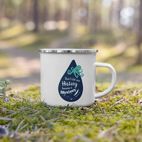 Don't Let Our History Become a Mystery - Gig Harbor Enamel Mug