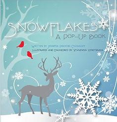 Snowflakes A Pop Up Book by Jennifer Preston Chushcoff