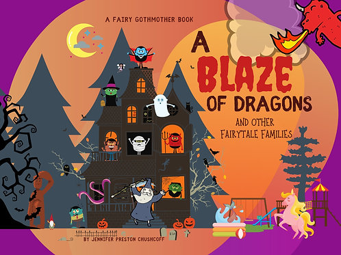 A Blaze of Dragons Picture Book
