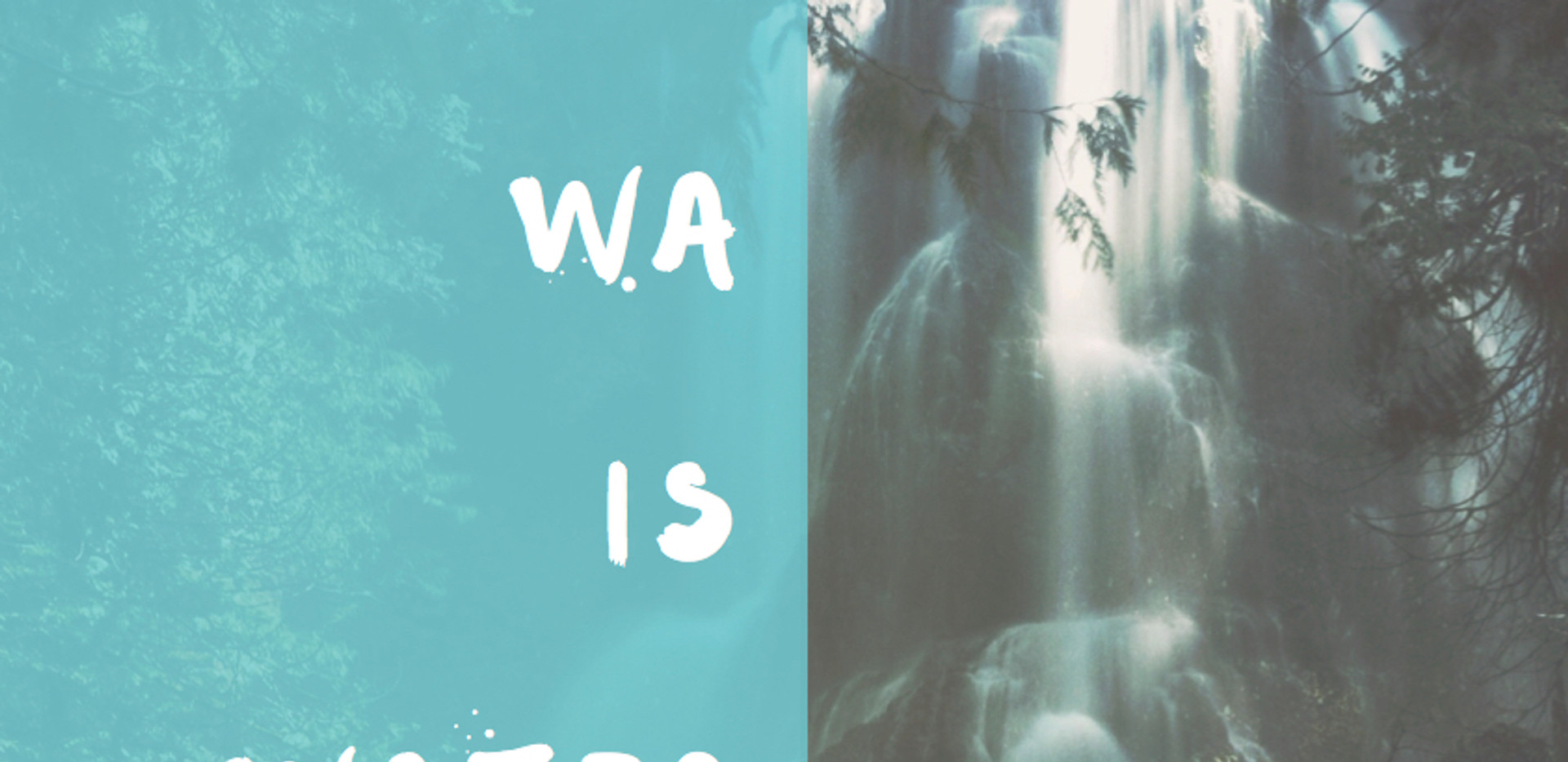 The Making of WA is Water video