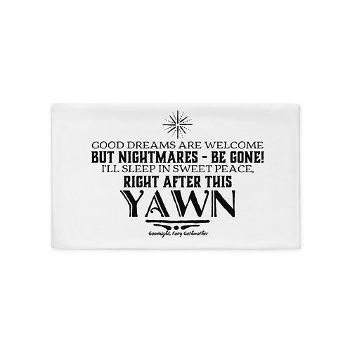 Good Dreams Pillow Case