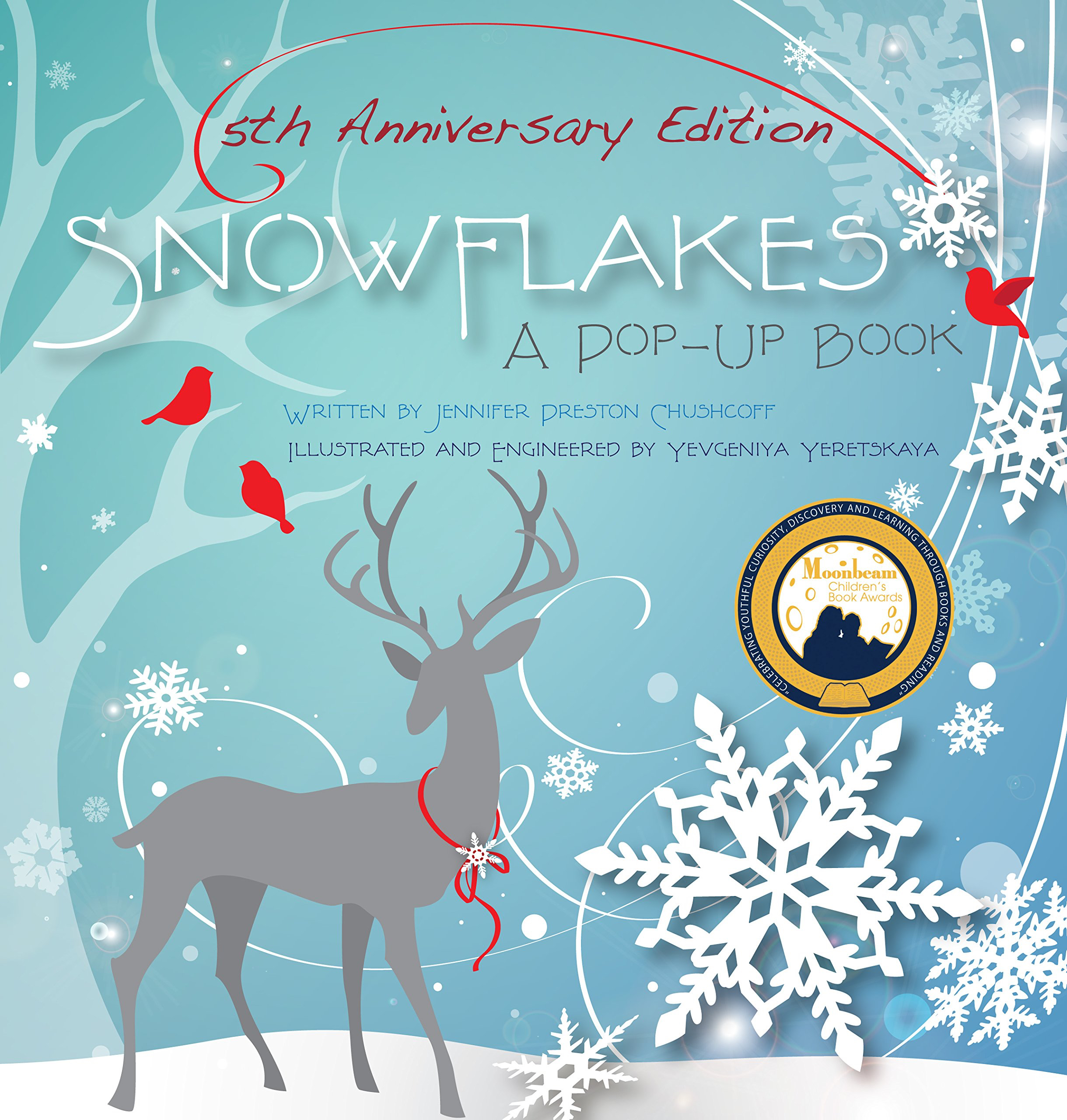 Snowflakes A Pop up book by local author, Jennifer Preston Chushcoff
