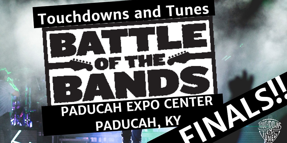 Touchdowns and Tunes Battle of the Bands FINALS