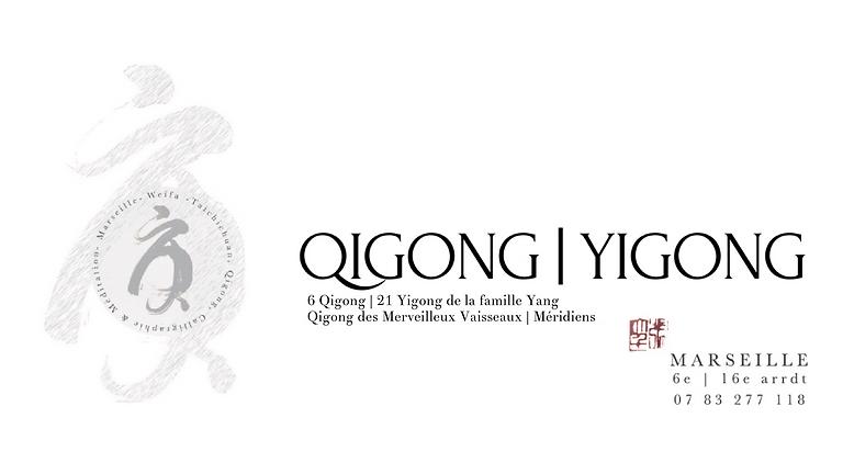 QIGONG & YIGONG | L'ESTAQUE