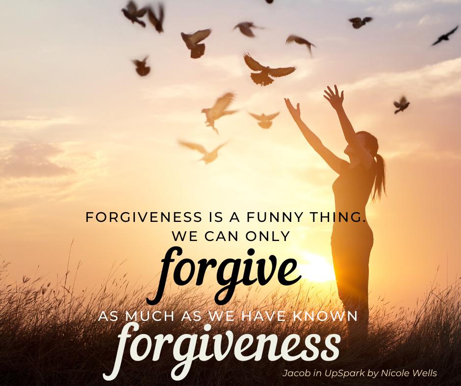 UpSpark Forgiveness quote