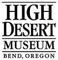 High Desert Museum Central Oregon