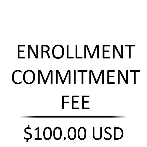 Enrollment Commitment Fee
