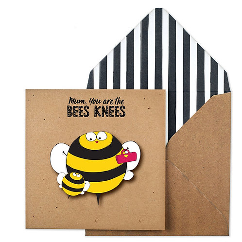 'Mum, You Are The Bees Knees' Card