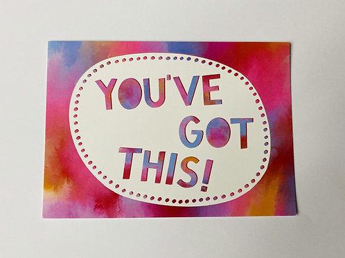 'You've Got This' A5 Postcard