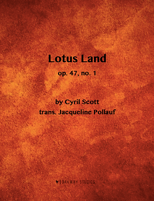 Lotus Land by Cyril Scott, trans. Jacqueline Pollauf
