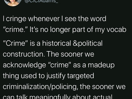 Crime is the Colonizers Language