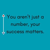 You aren't just a number, your success m