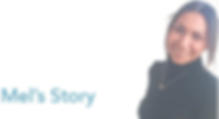 Mel's Story