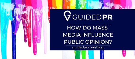 How Do Mass Media Influence Public Opinion?