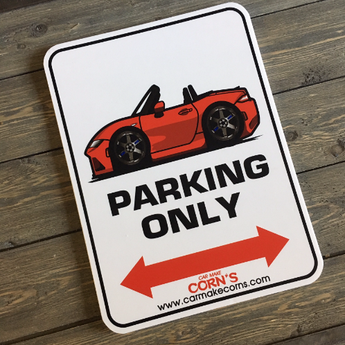 Corn's Original V1 Roadster Only Parking Signs