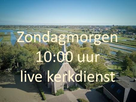 Elke zondag om 10 uur live kerkdienst via internet.